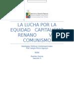 La Lucha Por La Equidad- Capitalismo Renano vs. Comunismo