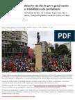 Goiás Tem Paralisações Em Dia de Greve Geral Contra Reformas Trabalhista e Da Previdência