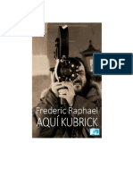 Frederic Raphael - Aqui Kubrick