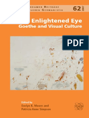 The Enlightened Eye Goethe And Visual Culture Evelyn K Moore
