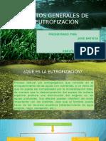 aspectosgeneralesdelaeutrofizacin1-160422001307.pptx