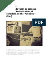Renny Ottolina Cuál Era La Visión de País Que Proponía Renny Ottolina, El Candidato, En 1977
