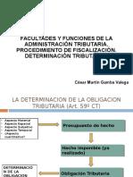 Facultades y Funciones de la Administración Tributaria