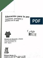 Educación Para La Paz, Cuestiones, Principios y Práctica en El Aula