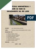 Características Morfométricas y Diseño de Muro de Encausamiento Del Río Lucre