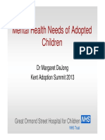 Mental Health Needs of Adopted Children - Dr Margaret DeJong