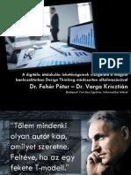 A digitális átalakulás lehetőségeinek vizsgálata a magyar bankszektorban Design Thinking módszertan alkalmazásával