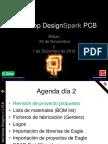 Workshop DesignSpark PCB Bilbao 2016 - Dia 2.pdf