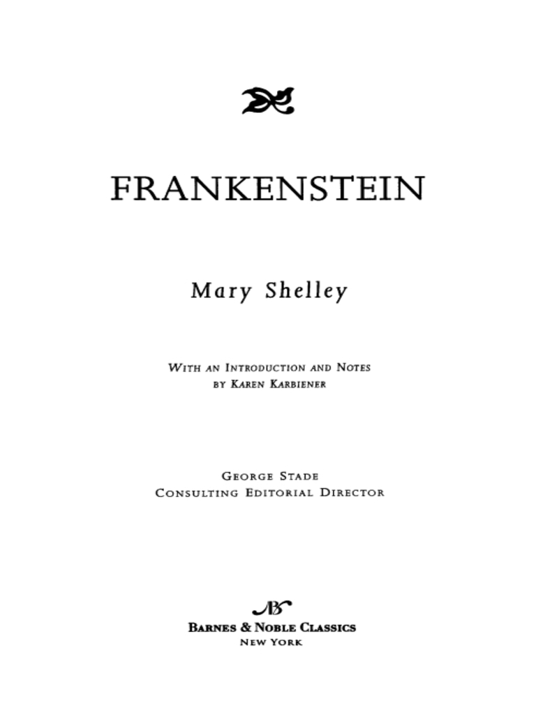 frankenstein mary shelley analytical essay Mary shelley's novel, frankenstein, has three narrators who tell the story of the creature's creation and his subsequent actions write an expository essay in which you explain the function of the three distinct narrators and their respective stories identify how each of the narrators differs, what his.