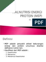 Malnutrisi Energi Protein (Mep)
