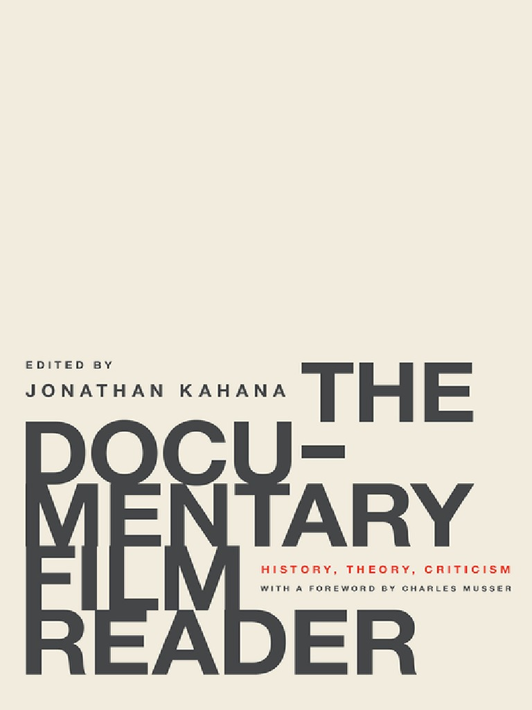 The documentary film reader history theory criticism 2016 the documentary film reader history theory criticism 2016 documentary film cinema fandeluxe Choice Image