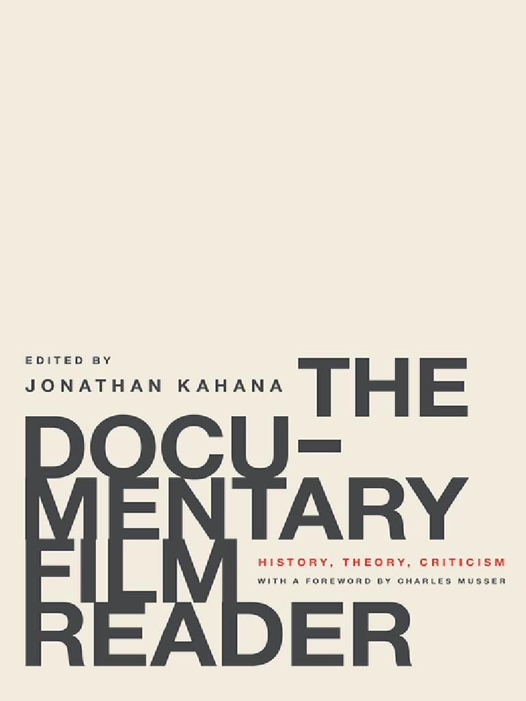 The Documentary Film Reader History Theory Criticism 2016 Documentary Film Cinema