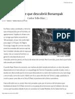El hombre que descubrió Bonampak | Nexos