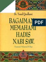 Yusuf Qaradhawi - Bagaimana Memahami Hadits Nabi SAW.pdf