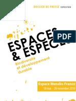 Dossier de Presse de l'exposition Espaces et Espèces, Mendès France, Poitiers, 2010