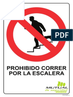 Prohibido Correr Por La Escalera
