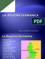 La Regione Germanica