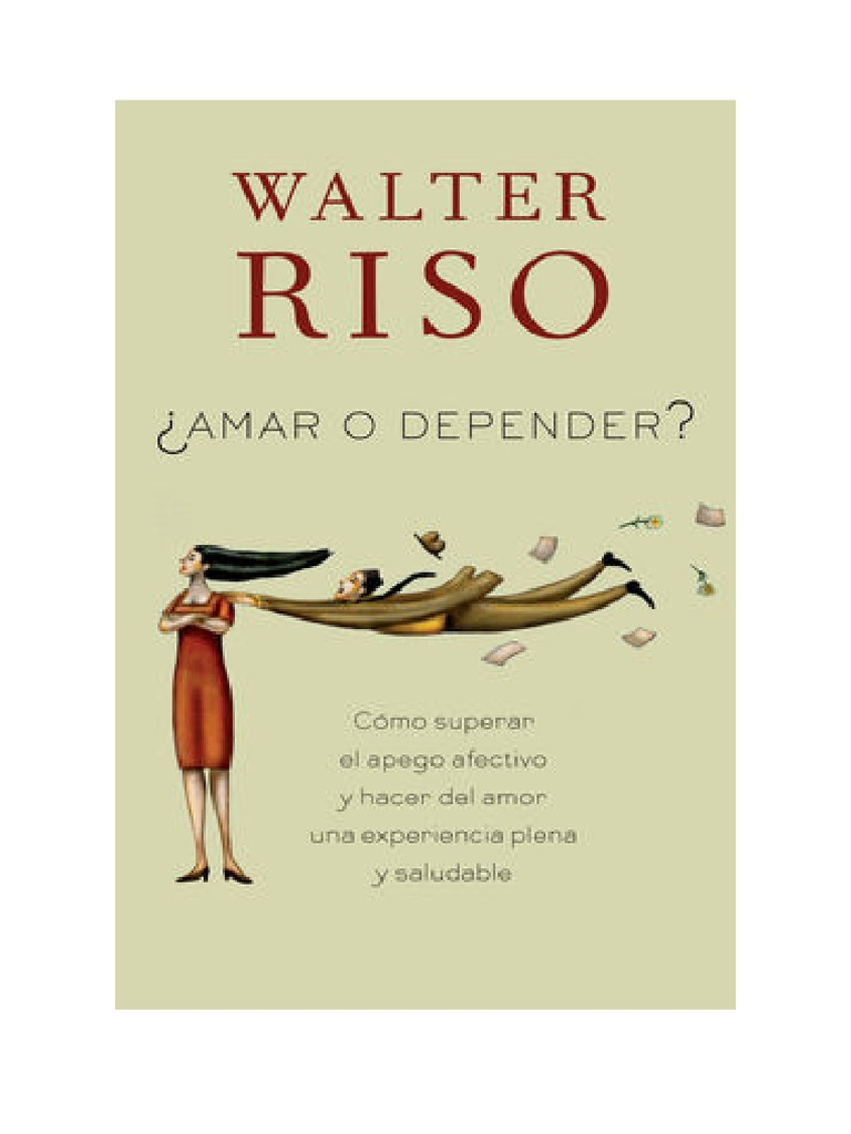 (pdf Ebook) Amar O Depender By Walter Riso Download Book Online  Online  And Offline  E Books