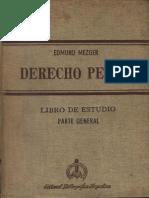 Derecho Penal - Libro de Estudio - Parte General - Edmund Mezger
