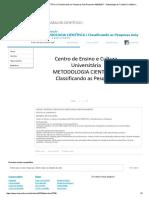 EAD7 METODOLOGIA CIENTÍFICA I Classificando as Pesquisas Aula Protocolo 44353_2017 - Metodologia Do Trabalho Científico I,