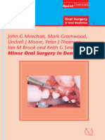 Minor Oral Surgery in Dental Practice - Quintessence Pub; 1 Edition (January 2006)