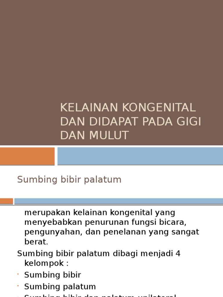 Kp 2.4.1.6 - Kelainan Kongenital Dan Didapat Pada Gigi Dan Mulut 278651f8c5