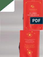 Il Libro Dei Desideri Le 7 Regole d Oro Per Trasformare i Sogni in Realta Di P Franckh