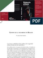 Violencia Urbana y Gestion de La Seguridad en Bogotá - FESCOL