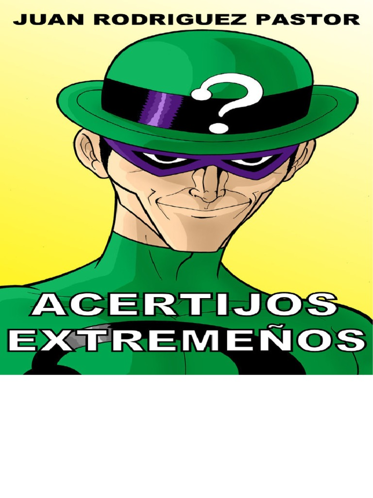 Acertijos Extremenos - Juan Rodriguez Pastor