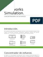 Solidworks Simulation (Concentradores de Esfuerzos)