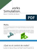 Solidworks Simulation (MALLA Y CONTROL)