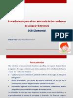 Procedimiento para el uso adecuado de los cuadernos de Lengua y L.