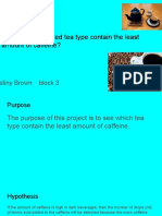 which decaffeinated tea type contain the least amount of caffeine -destiny brown