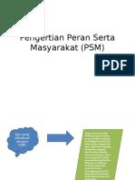 Pengertian Peran Serta Masyarakat (PSM)