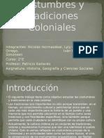 Costumbres y Tradiciones Coloniales (1)