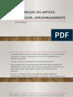 A FORMAÇÃO DO ARTISTA-EDUCADOR, APROXIMADAMENTE. cayo honorato