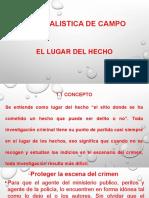 Criminalistica de Campo  - Lugar del Hecho