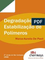 Degradacao e Estabilizacao de Polimeros