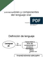 Dimensiones y Componentes Del Lenguaje Oral
