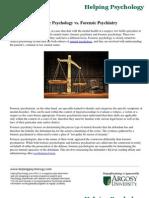 Forensic Psychology vs. Forensic Psychiatry