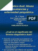 Diagnostico Dual Abuso de Sustancias y Enfermedad Psiquiatrica