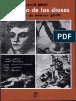 Leopold Infeld-Elegido de Los Dioses. La Historia de Evariste Galois-Siglo XXI Editores Mexico (1978)
