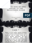 Fitrawati Arifuddin - How to Give an Oral Report to an RN