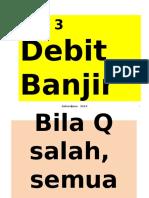 2014 Bab 3 Debit Banjir