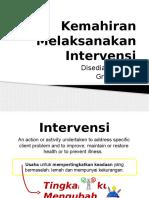 Kemahiran Melaksanakan Intervensi (Grace)