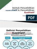 Penyelidikan Kuantitatif Dan Kualitatif