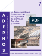 C07. La Responsabilidad Profesional de Los Ingenieros de Caminos, Canales y Puertos