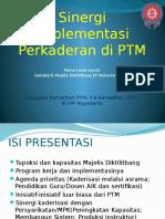 Sinergi Implementasi Perkaderan Di PTM