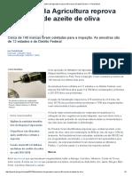 Ministério Da Agricultura Reprova 45 Marcas de Azeite de Oliva — Portal Brasil
