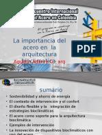 Arq. Agustin Adarve - La importancia del Acero en la Arquitectura Bioclimatica.ppt